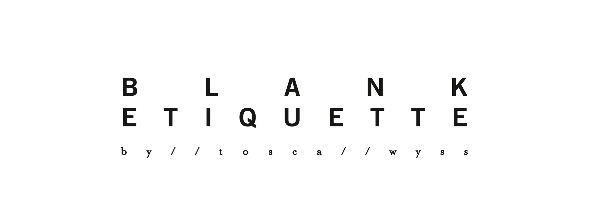 BLANK ETIQUETTE